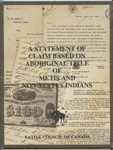 A Statement of Claim Based on Aboriginal Title of Metis and Non-status Indians