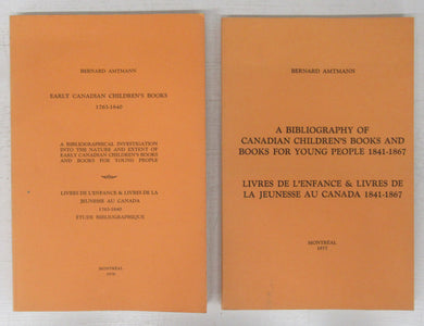 Early Canadian Children's Books 1763-1840; A Bibliography of Canadian Children's Books and Books for Young People 1841-1867