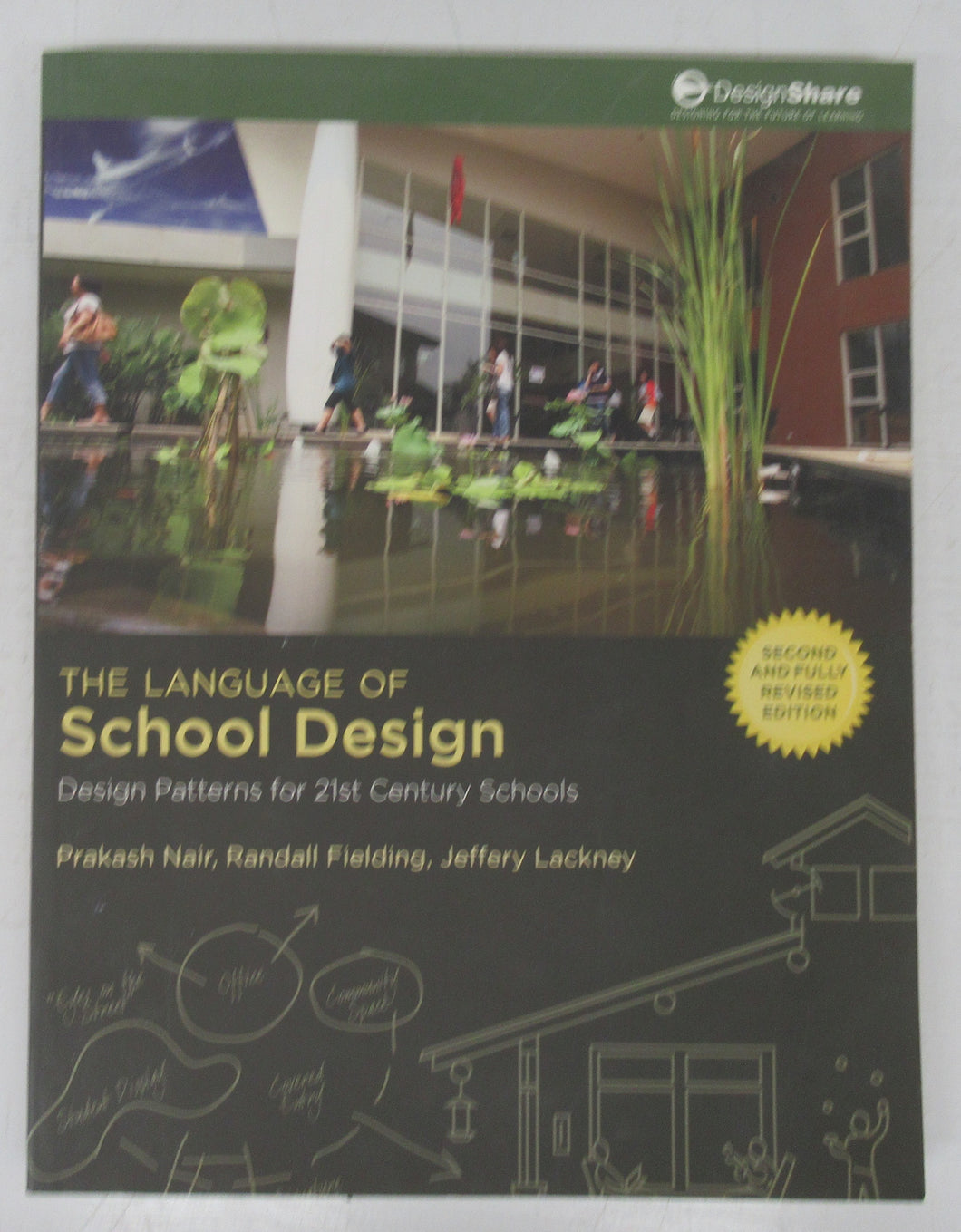 The Language of School Design: Design  Patterns for 21st Century School