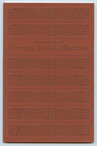 Forming Book Collections: An Address to the Amtmann Circle, Toronto, 3 June 1981