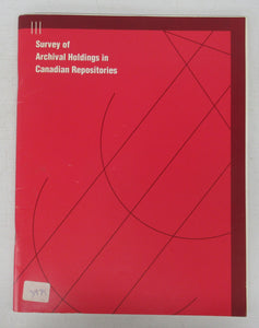Survey of Archival Holdings in Canadian Repositories