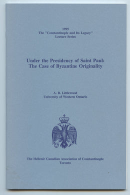 Under the Presidency of Saint Paul: The Case of Byzantine Originality