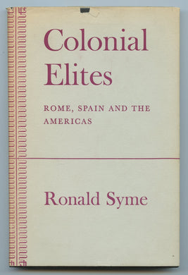 Colonial Elites: Rome, Spain and the Americas