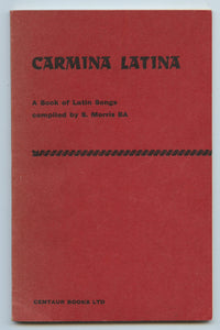 Carmina Latina: A Book of Latin Songs