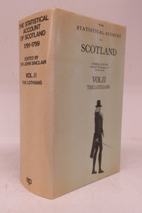 The Statistical Account of Scotland 1791-1799. Volume II. The Lothians