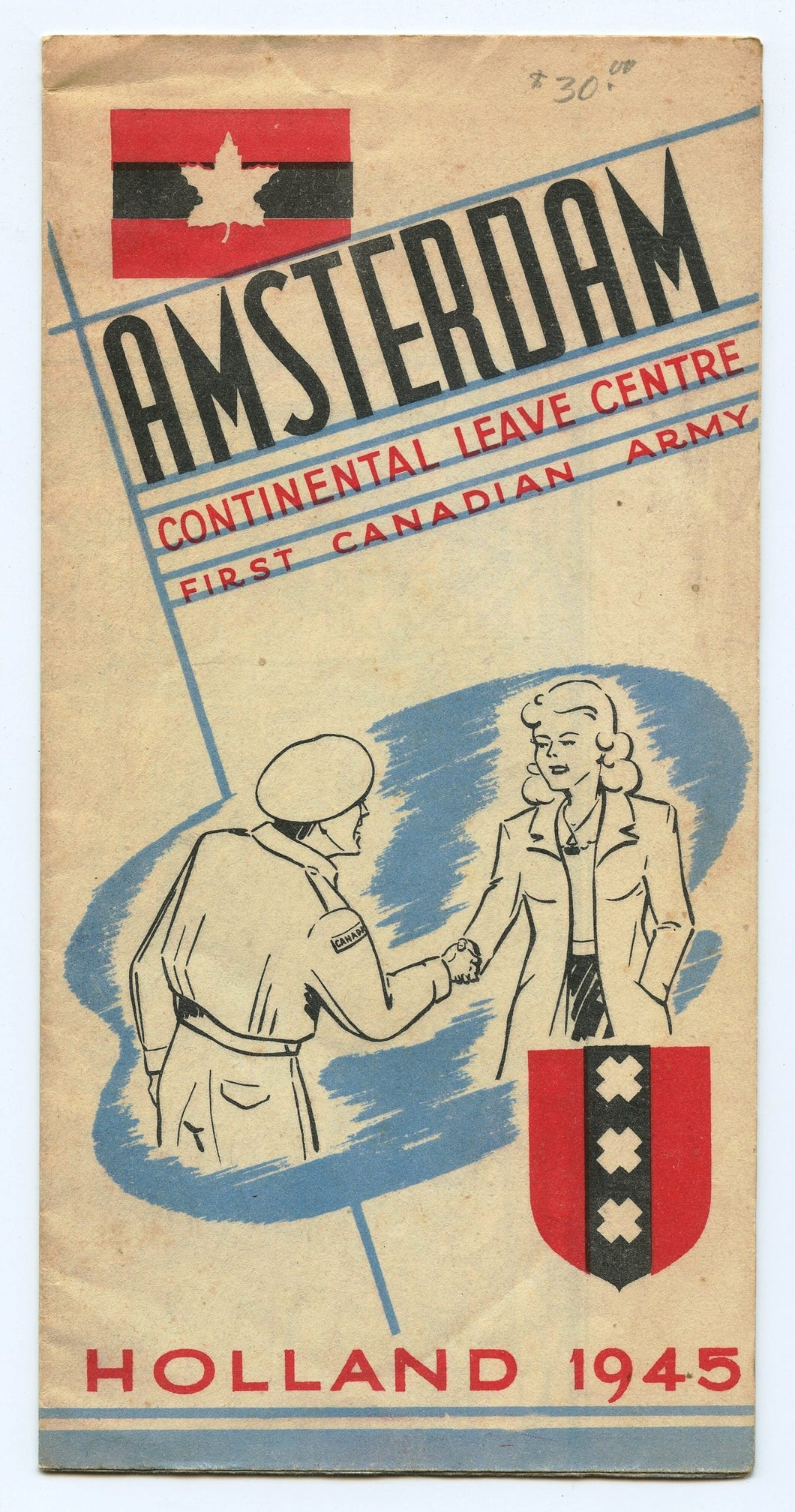 Amsterdam: Continental Leave Centre, First Canadian Army, Holland 1945