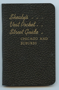 Shealy's Vest Pocket Street Guide: Chicago and Suburbs
