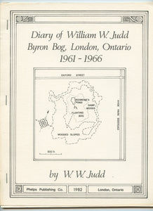 Diary of William W. Judd, Byron Bog, London, Ontario, 1961-1966
