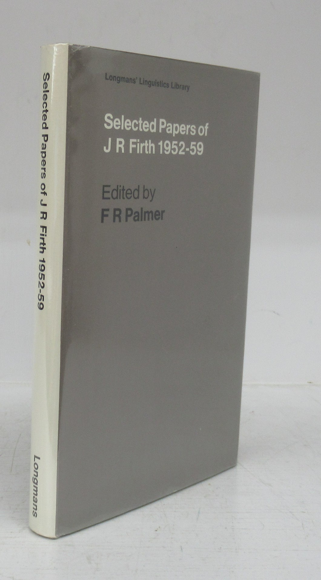 Selected Papers of J. R. Firth 1952-59