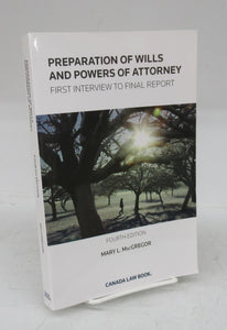 Preparation of Wills and Powers of Attorney: First Interview to Final Report