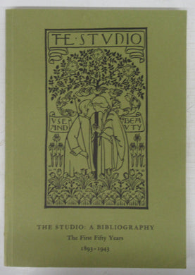 The Studio: A Bibliography. The First Fifty Years 1893-1943