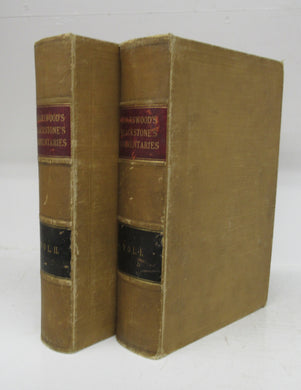 Commentaries on the Laws of England. In Four Books. With notes selected from the editions of Archbold, Christian, Coleridge, Chitty, Stewart, Kerr, and others, Barron field's Analysis, and Additional Notes, and a Life of the Author. In Two Volumes