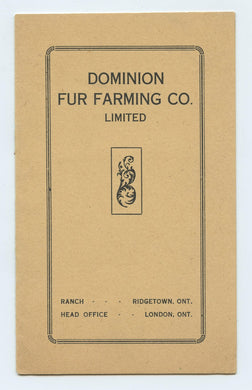 Dominion Fur Farming Co. Limited