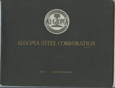 Plants and Properties of Algoma Steel Corporation Limited and Subsidiary Companies
