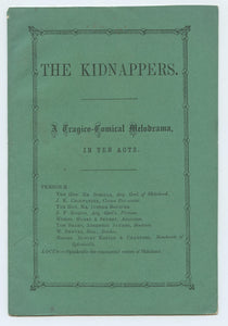 The Kidnappers. A Tragico-Comical Melodrama, In Ten Acts