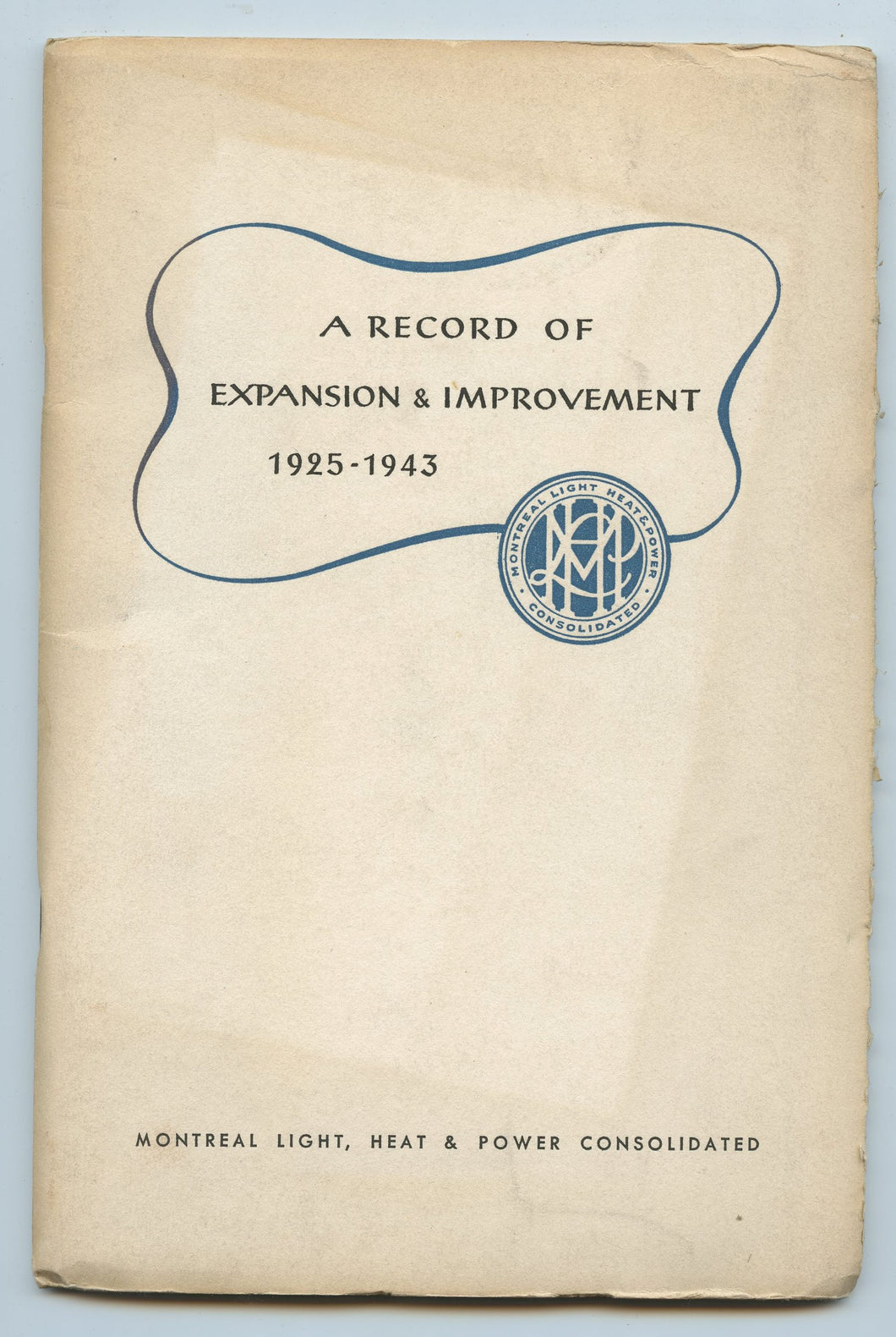 A Record of Expansion & Improvement 1925-1943