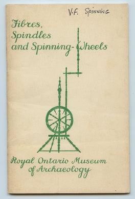 Fibres, Spindles and Spinning-Wheels