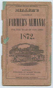 Miller's Canadian Farmer's Almanac for the Year of Our Lord 1872