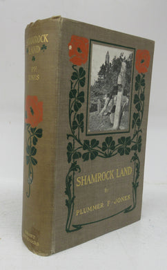 Shamrock Land: A Ramble Through Ireland