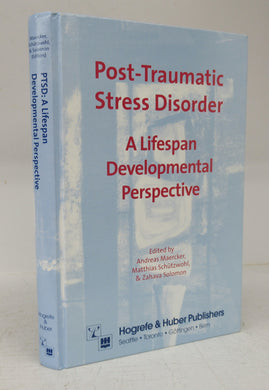 Post-Traumatic Stress Disorder: A Lifespan Developmental Perspective