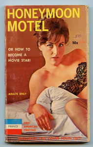 Honeymoon Mote: Or How to Become a Movie Star!