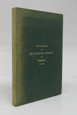 The Insurance Institute of Toronto: Proceedings 1903-1904