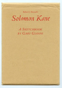 Robert E. Howard's Solomon Kane: A Sketchbook by Gary Gianni