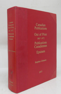 Canadian Publications Out of Print 1967-1972
