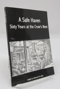 A Safe Haven: Sixty Years at the Crow's Nest