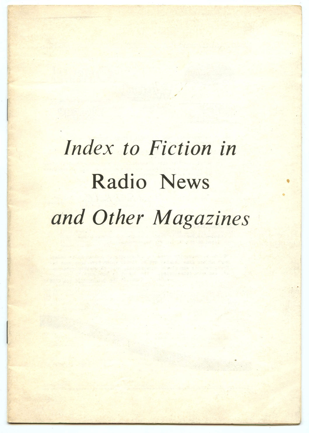 Index to Fiction in Radio News and Other Magazines