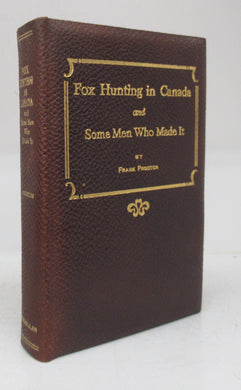 Fox Hunting in Canada and Some Men Who Made It