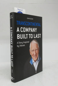 Transcontinental: a Company Built to Last. A Story Inspired by Values