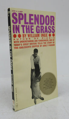 Splendor in the Grass: A Screenplay by William Inge