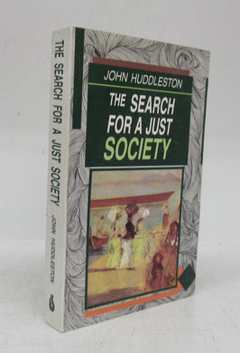 The Search For A Just Society