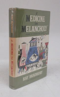 A Medicine For Melancholy: Stories of Wonder and Delight
