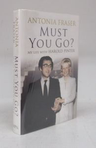 Must You Go? My Life with Harold Pinter