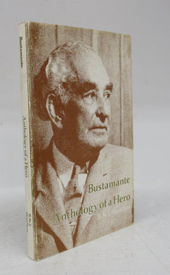 Bustamante: Anthology of a Hero