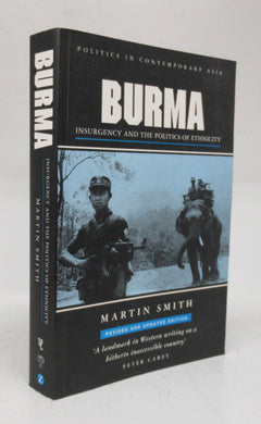 Burma: Insurgency and the Politics of Ethnicity
