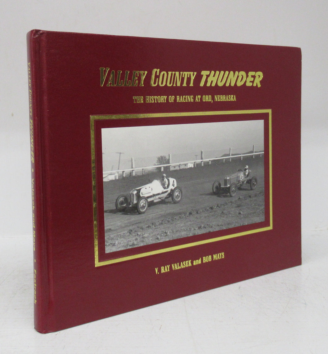 Valley County Thunder: The History of Racing at Ord, Nebrasksa