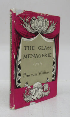 The Glass Menagerie: A  Play in Two Acts