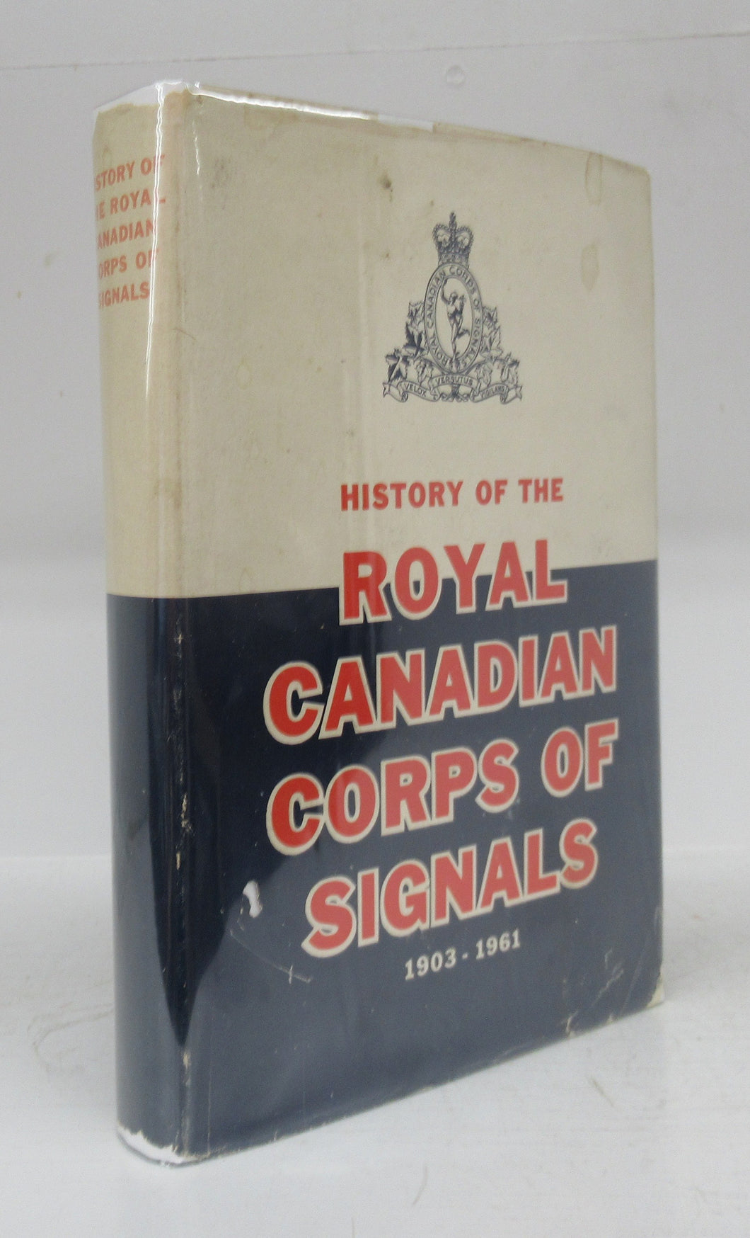 History of the Royal Canadian Corps of Signals 1903-1961