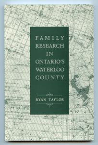 Family Research in Ontario's Waterloo County