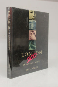 London 200: An Illustrated History