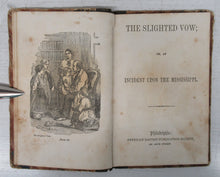 The Slighted Vow; or, An Incident Upon the Mississippi