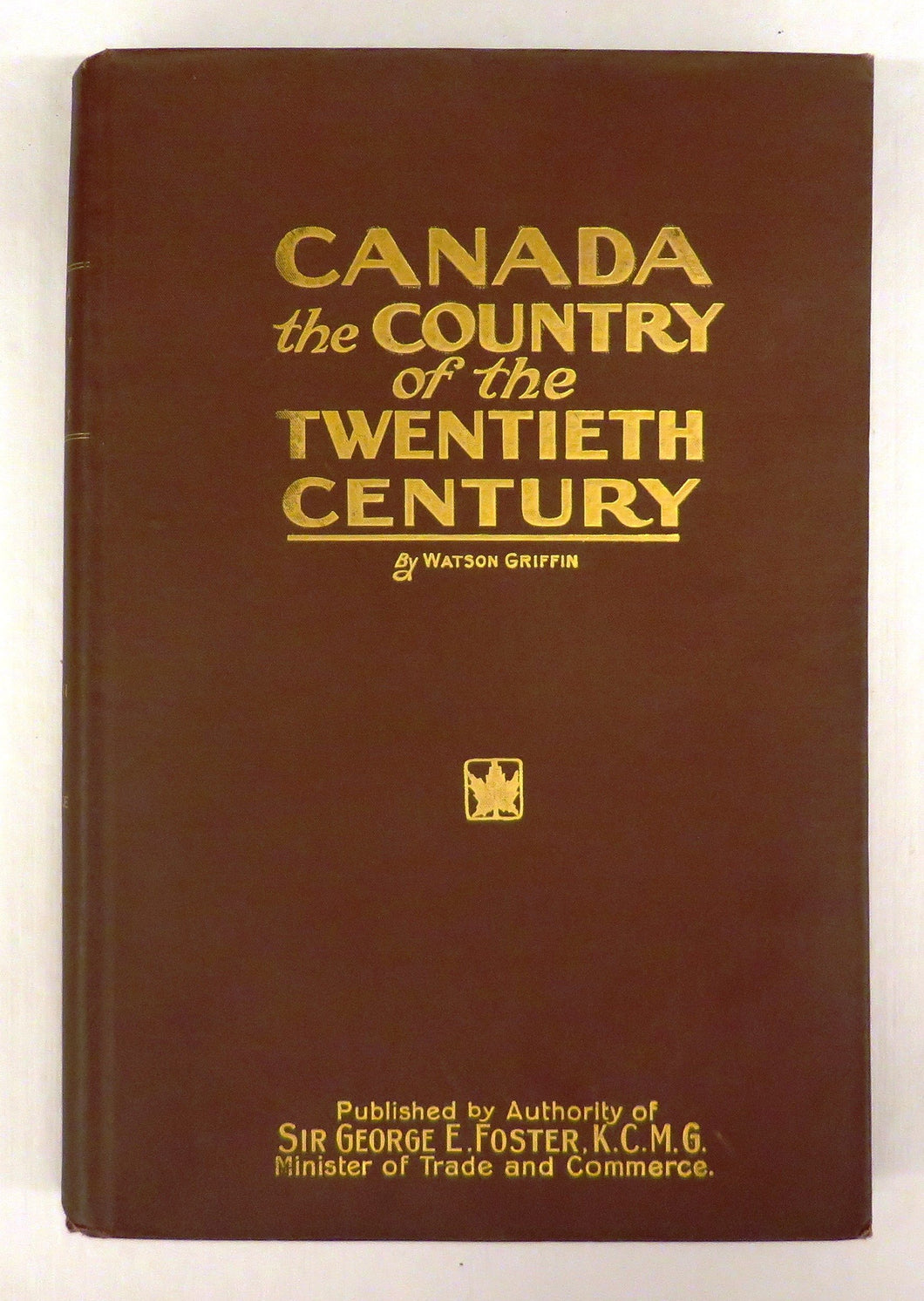 Canada: The Country of the Twentieth Century