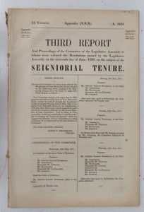 Third Report And Proceedings of the Committee of the Legislative Assembly to whom were referred the Resolutions passed by the Legislative Assembly on the sixteenth day of June, 1850, on the subject of Seigniorial Tenure