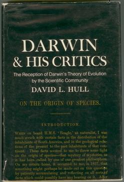 Darwin & His Critics: The Reception of Darwin's Theory of Evolution by the Scientific Community