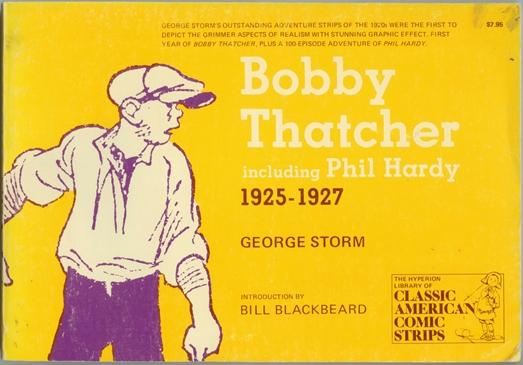 Bobby Thatcher including Phil Hardy 1925 - 1927