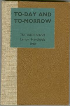 To-day and To-morrow: A Scheme of Study for the the Year 1940 for Adult Schools