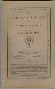 The American Journal of the Medical Sciences July 1867